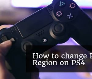 how to change region on PS4