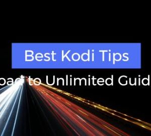 Best Kodi Tips