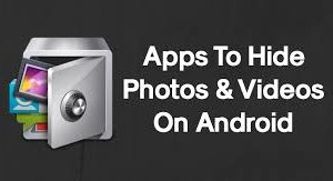 Best Apps To Hide Photos
