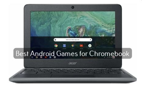 8 Best Games for Chromebook That you Should Play in 2020