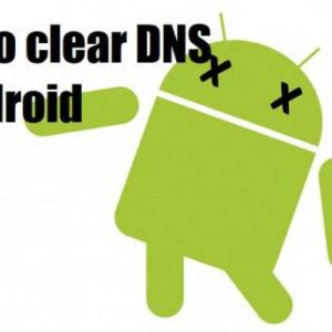 Android Clear DNS Cache