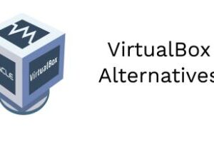 VirtualBox alternatives