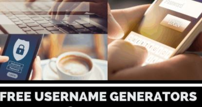 Best Username Generators Available for Free.